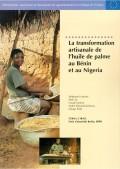 La transformation artisanale de l'huile de palme au Bénin et au Nigeria