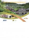 Guía metodológica para la activación de sistemas agroalimentarios localizados (sial)