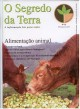 SEGREDO DA TERRA - One or more Organic Agricultures?
