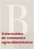 Valorisation de ressources agro-alimentaires, action collective et dynamiques territoriales